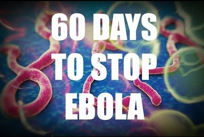 World Has 60 Days To Beat Ebola, Or 400,000 People Will Die In The Next 12 Months